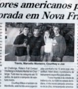 "Travis Haynes, from the USA, was one of them. ""Jornal A Voz da Serra"""